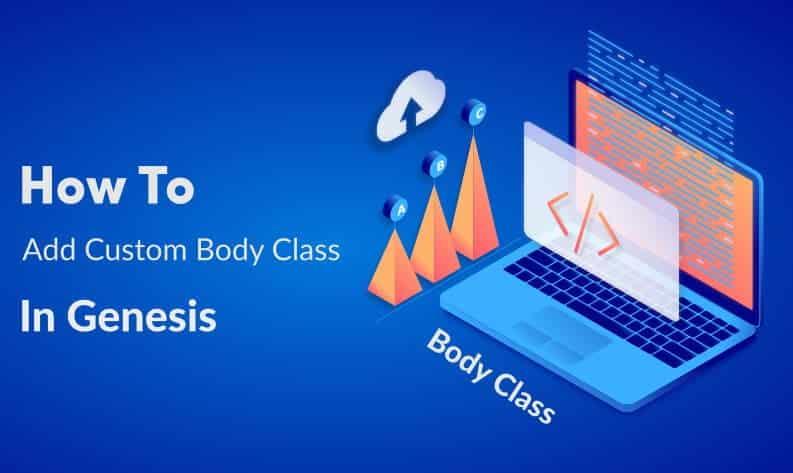 How To Add Custom Body Class In Genesis